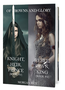 Of Crowns and Glory Bundle (Books 4 and 5)